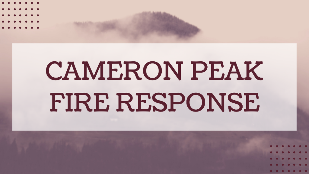 Cameron Peak Fire Response